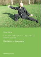 Die 24er Pekingform Taijiquan by Stefan Wahle