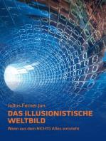 Das illusionistische Weltbild