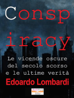 Conspiracy. Le vicende oscure del secolo scorso e le ultime verita