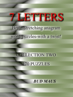 7 Letters. 170 brain-stretching anagram word puzzles, with a different twist. Collection two