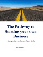 The Pathway to Starting your own Business