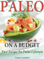 Paleo on a Budget Raw Recipes for a Paleo Lifestyle