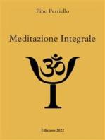 Meditazione Integrale