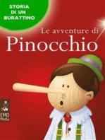 Le avventure di Pinocchio - Storia di un burattino (Edizione illustrata)
