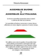 Assemblee Buone ed Assemblee all'Italiana