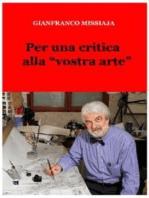 Per una critica alla vostra arte