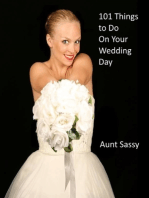 101 Things to Do On Your Wedding Day