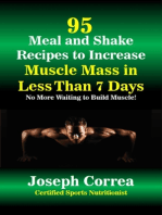 95 Meal and Shake Recipes to Increase Muscle Mass In Less Than 7 Days No More Waiting to Build Muscle