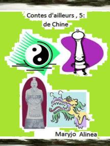Contes d'ailleurs 5: de Chine