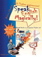 Parla l'inglese magicamente! Speak English Magically! Rilassati! Anche tu puoi imparare l'inglese adesso!