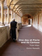 One Day at Pavia and its Certosa from Milan