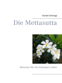 Die Mettasutta: Hinweise für ein heilsames Leben