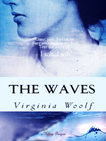 The Waves: [Complete & Illustrated]