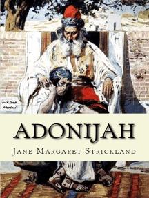 """Adonijah: """"A Tale of the Jewish Dispersion"""""""