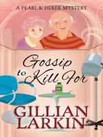 Gossip To Kill For