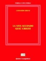 La Vita secondo Cristo