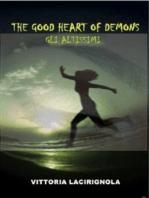 The Good Heart of Demons - Gli Altissimi