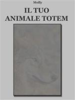 Il tuo animale Totem