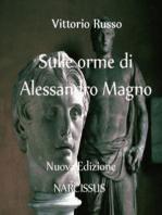 Sulle orme di Alessandro Magno