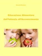 Educazione alimentare dall'infanzia all'accrescimento