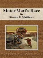Motor Matt's Race