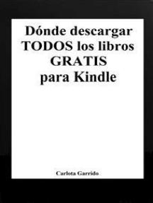 Dónde descargar todos los libros gratis para Kindle (en español)