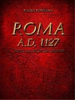 Roma A.D.1127