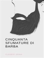 Cinquanta Sfumature di Barba