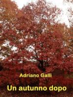 Un autunno dopo