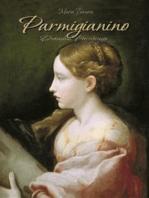 Parmigianino: Detailed Paintings