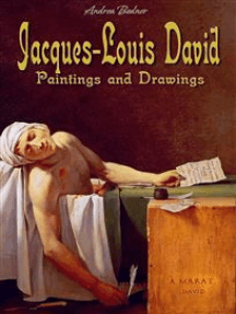 Jacques-Louis David: Paintings and Drawings