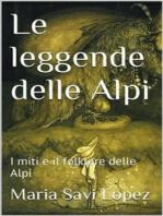 Le leggende delle Alpi