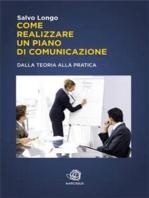 Come realizzare un Piano di Comunicazione - Dalla teoria alla pratica