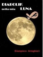 Diabolik nella mia ...Luna