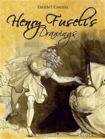 Henry Fuseli's Drawings