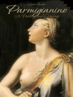 Parmigianino: 160 Paintings and Drawings