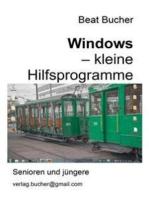 Windows - kleine Hilfsprogramme