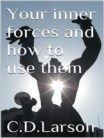 Your inner Forces and How to Use Them