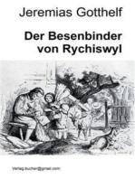 Der Besenbinder von Rychiswyl