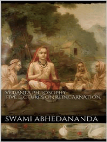 Vedânta Philosophy: Five Lectures on Reincarnation. Vol II
