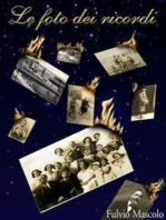 Le foto dei ricordi