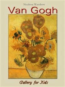 Van Gogh: Gallery for Kids