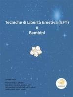 Tecniche di Libertà Emotiva e Bambini