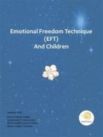 Emotional Freedom Technique (EFT) and Children