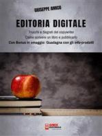 Editoria Digitale – Trucchi e Segreti del Copywriter – Come scrivere un libro e pubblicarlo in rete