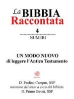 La Bibbia Raccontata - Numeri