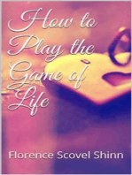 How to Play the Game of Life