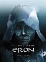 Il cavaliere di Eron - Il ritorno