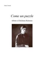 Come un puzzle tributo a Christiane Reimann