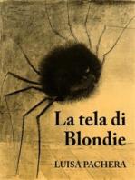 La tela di Blondie
